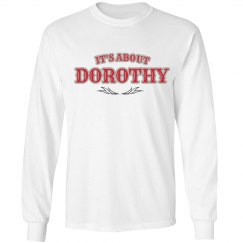 It's about Dorothy