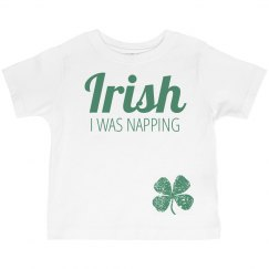 Funny St Patrick Day Toddler Tee
