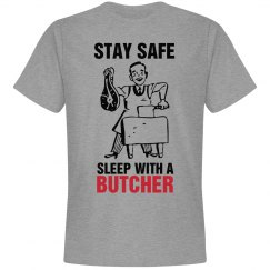 Stay safe sleep with a Butcher