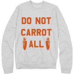 Do Not Carrot All Easter Pun