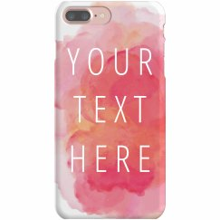 Custom Quote Watercolor Phone Case