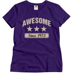 Awesome since 1973