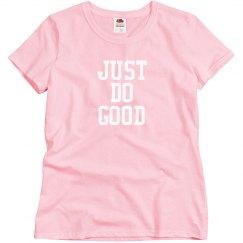 Just Do Good