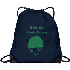 """""""Eyes up, Heels Down"""" Bag"""