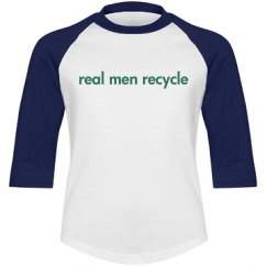 real men recycle - kids