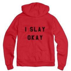 I Slay Okay