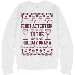 Pinot Attention To The Drama