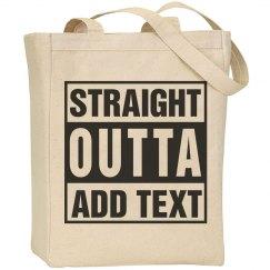 Straight outta tote bag