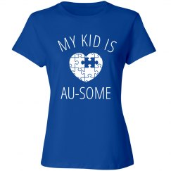 Autism Awareness My Au-some Kid