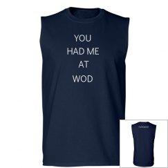You Had Me at Wod Tank