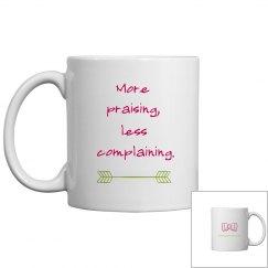 More Praising Mug