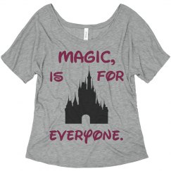 Magic, is for everyone. Flowy-T