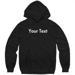 Your Custom Text Sweatshirt