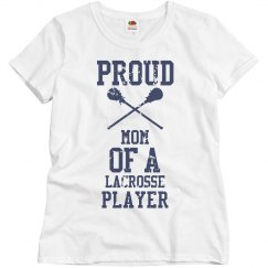 Proud mom of a lacrosse player