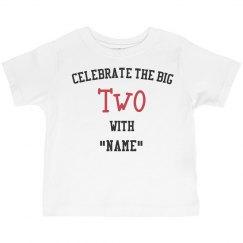 Celebrate the big two