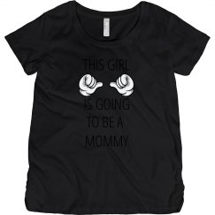 This Girl is Going to Be a Mommy