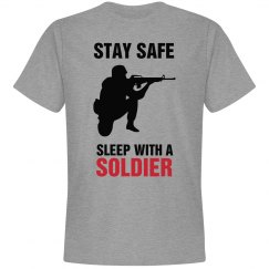 Stay safe sleep with a soldier