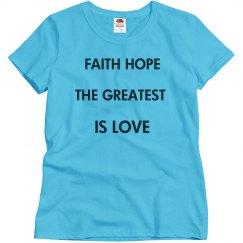 Faith Hope Greatest Is Love