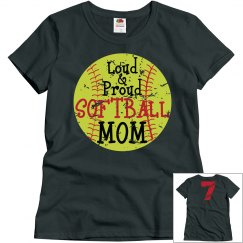Loud & Proud Softball Mom