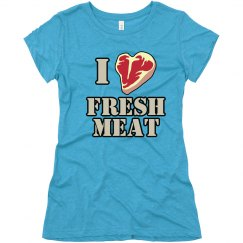 love fresh meat