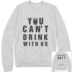 Can't Drink With Us Pullover