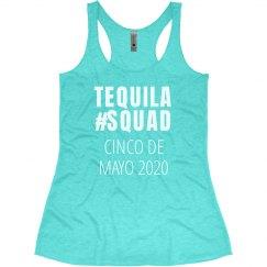 Cinco De Mayo Tequila Squad