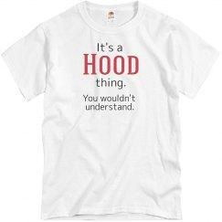 Its a Hood thing