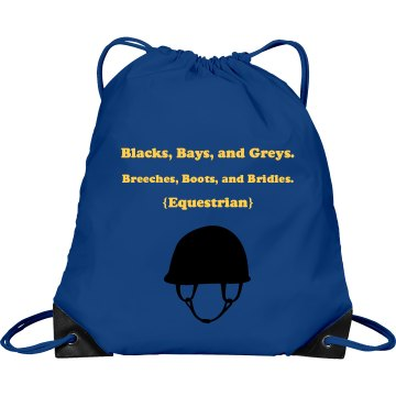 """""""Blacks, Bays, and Greys"""" Bag"""