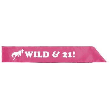 Bucking Horse Wild & 21