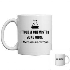 Mr. Myers Chemistry Joke