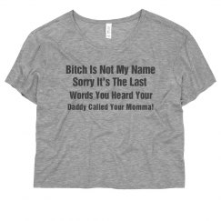 Bitchy Shirt