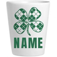 Custom Name Irish St Pattys Shot
