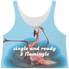 Single and Ready 2 Flamingle
