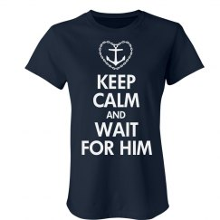Keep Calm & Wait For Him