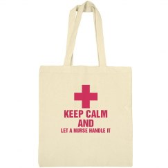 Keep Calm and Let a nurse