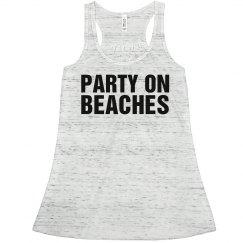 Party On Bitc ...Beaches