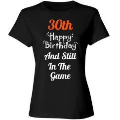 30th and still in the game