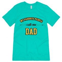 Favorite People Call Me Dad