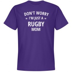 Don't worry i'm just a rugby mom
