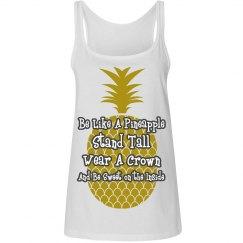 Be Like A Pineapple Tank