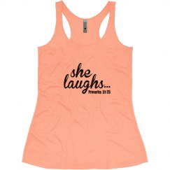 She Laughs...