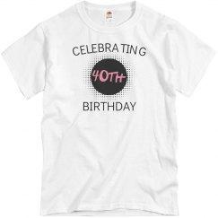 Celebrating 40th birthday