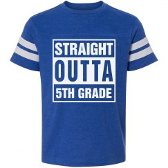 Straight Outta 5th Grade Tshirt