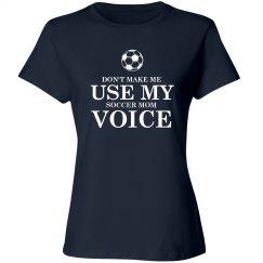 Soccer mom voice