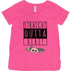 Straight Outta Here!