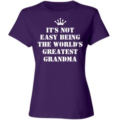 It's not easy being the world's greatest grandma shirt