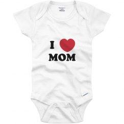 I Heart Mom Onesie