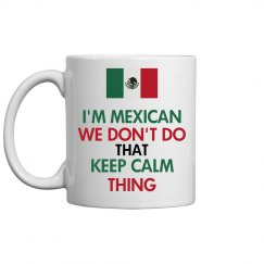 I'M MEXICAN COFFEE