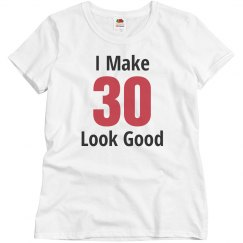 I make 30 look good