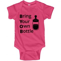 BYOB- Bring your own bottle